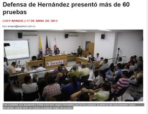 Tras sustentar sus argumentos frente a los tres cargos formulados por la Procuraduría, la defensa del representante Carlos Hernández solicitó tener en cuenta un paquete amplio de pruebas.